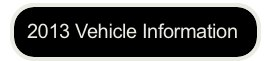 2013 Vehicle Info