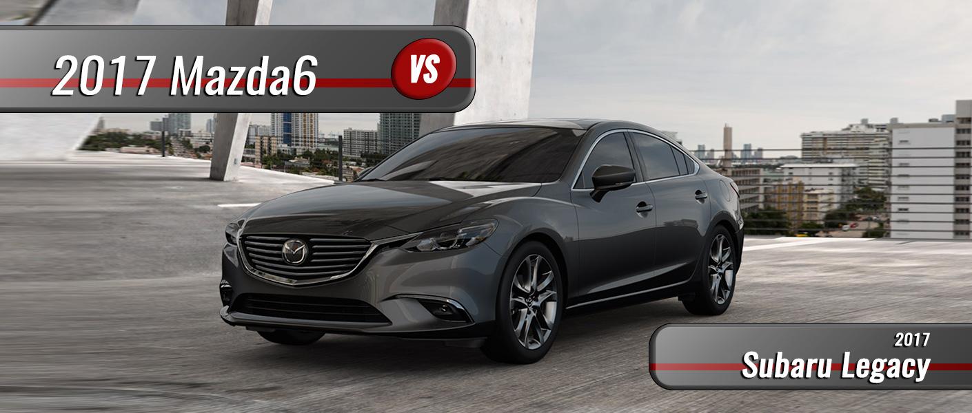 2017 Mazda6 vs. 2017 Subaru Legacy in Clermont FL