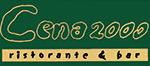 Cena 2000 Restaurant