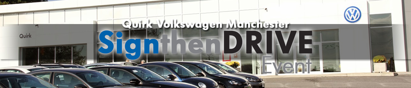 Quirk Volkswagen Sign then Drive Event
